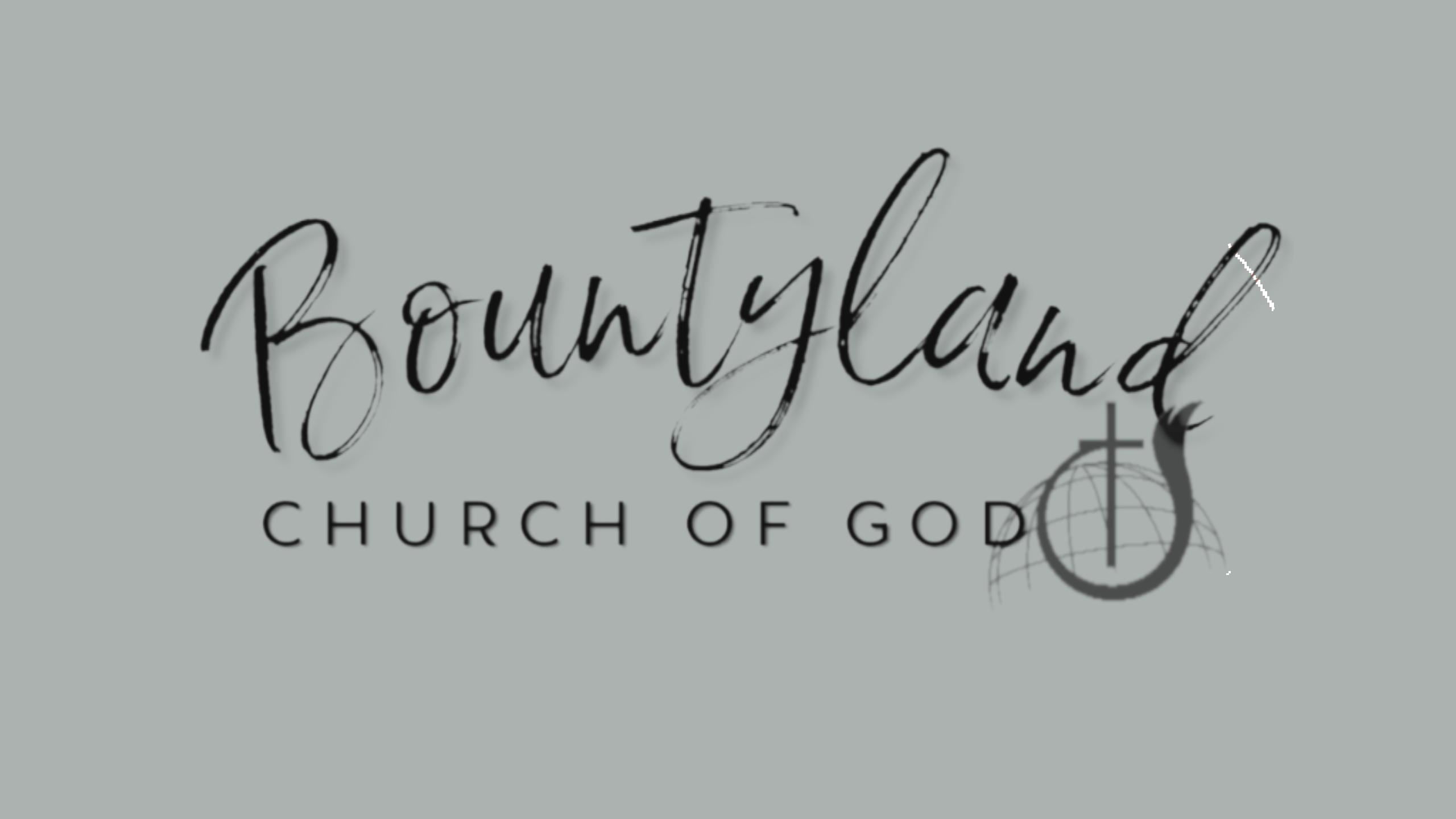 Bountyland Church of God